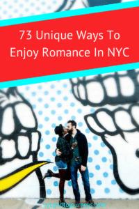 73 Unique Ways To Enjoy Romance In NYC